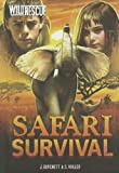 Safari Survival, Jan Burchett and Sara Vogler, 1434237702