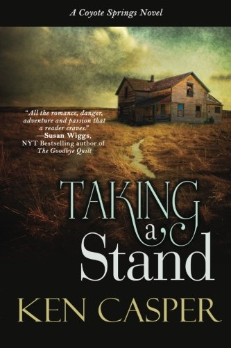 Taking A Stand: A Coyote Springs Novel