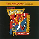 Cirque Surreal by RICK WAKEMAN (2008-01-13)
