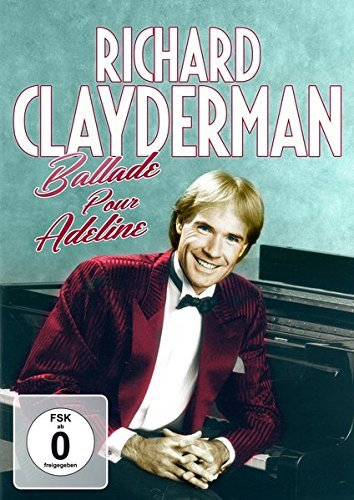 DVD : Richard Clayderman - Ballade Pour Adeline: His Greatest Hits (DVD)