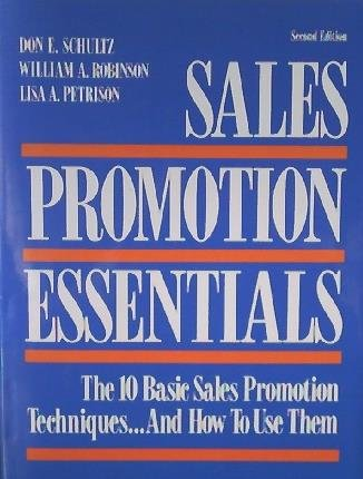 Sales Promotion Essentials: The 10 Basic Sales Promotion Techniques...and How to Use Them (Business)