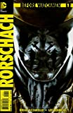#3: Before Watchmen: Rorschach #1 VF/NM ; DC comic book