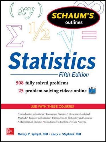 Schaum's Outline of Statistics, 5th Edition (Schaum's Outlines)