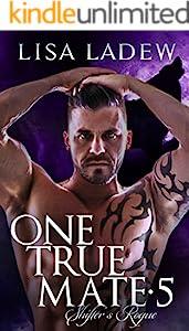 One True Mate 5: Shifter's Rogue