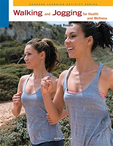 Walking and Jogging for Health and Wellness (Cengage Learning Activities) by Brand: Cengage Learning