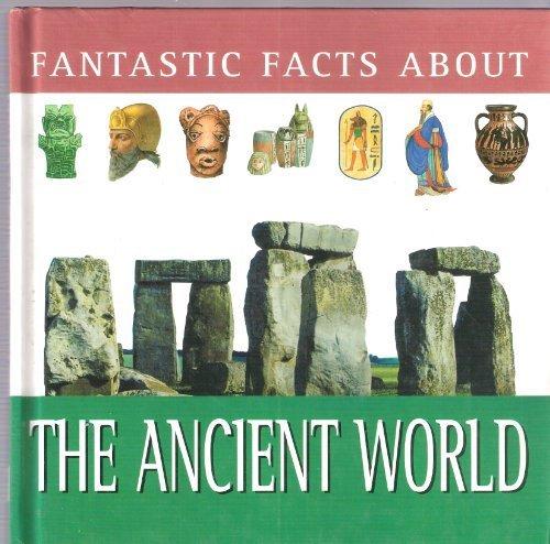ANCIENT WORLD (FANTASTIC FACTS)