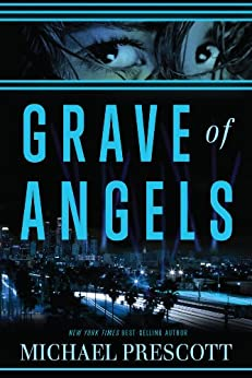 Grave of Angels by [Prescott, Michael]