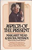 Aspects of the Present, Margaret Mead and Rhoda Bubendey Métraux, 0688036295