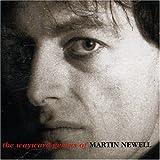 Wayward Genius of Martin Newell