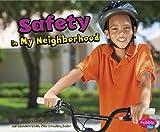 Safety in My Neighborhood