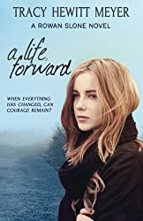 A Life, Forward: A Rowan Slone Novel (Volume 2)