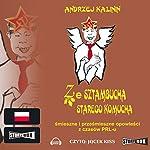 Ze sztambucha starego komucha | Andrzej Kalinin