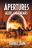 Allies and Enemies - Apertures Book, Darrell Bain, 1554048796