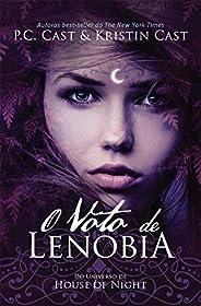 O Voto de Lenobia (House of Night)