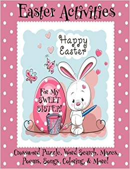 Easter Activities For My Sweet Sister Personalized Book