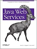 Java Web Services, David A. Chappell, Tyler Jewell, 0596002696