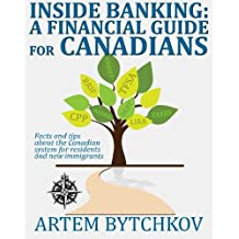 Inside Banking: A Financial Guide for Canadians