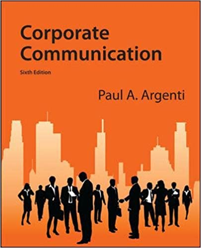 corporate communication mcgraw argenti edition