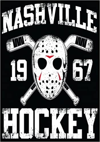 Nashville 1967 Hockey: Hockey Books For Kids, Journal & Personal Stats Tracker, 100 Games, 7 x 10