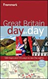 Frommer's Day by Day: Great Britain by Donald Olson front cover