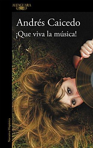¡Que viva la música! (HISPANICA, Band 717031)