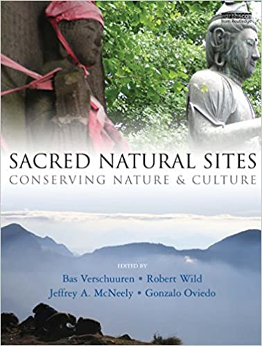 Amazon.com: Sacred Natural Sites: Conserving Nature and ...