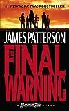 The Final Warning: A Maximum Ride Novel (Book 4)