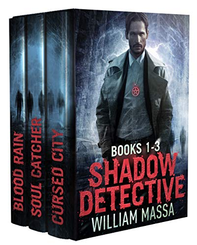 Shadow Detective Urban Fantasy Horror Series: Books 1-3 (Shadow Detective Boxset Book 1)