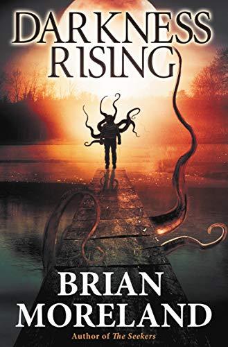 Darkness Rising: A Horror Novella by [Moreland, Brian]