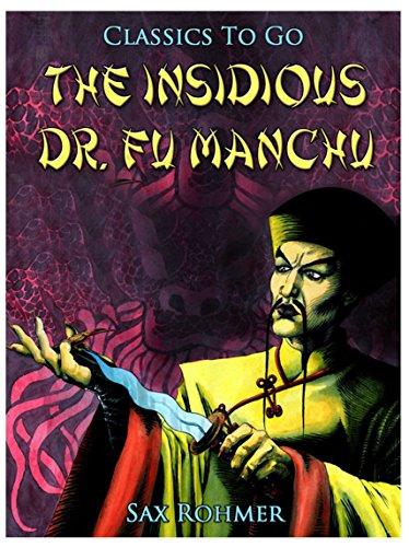 47d23dbdee57e The Insidious Dr. Fu Manchu (Classics To Go)