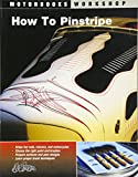 How To Pinstripe (Motorbooks Workshop)