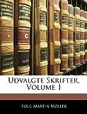 Udvalgte Skrifter, Poul Martin Møller, 1143151313