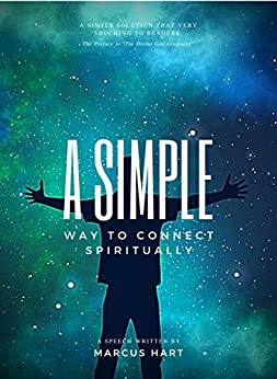 A Simple Way to Connect Spiritually by [Marcus Hart]