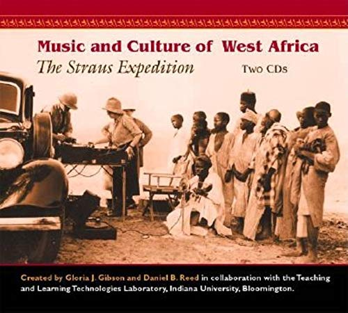 Music and Culture of West Africa: The Straus Expedition...