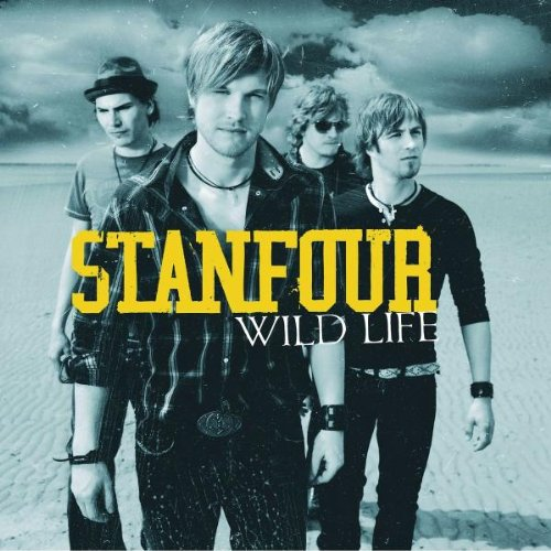 "Stanfour: Wild Life (New Version mit ""In your Arms"" feat. Jill v. Popstars) (Audio CD)"