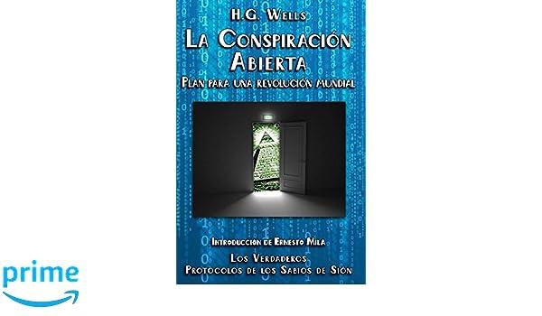 La Conspiración Abierta. Plan para una Revolución Mundial: Introducción de Ernesto Milà. Los verdaderos Protocolos de los Sabios de Sión (Spanish Edition): ...