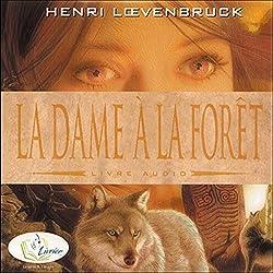 La dame à la forêt