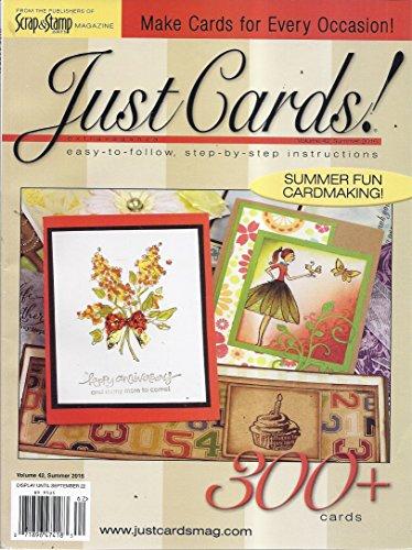 (Just Cards! (Volume 42, Summer 2016 - Summer Fun Cardmaking) )
