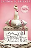 img - for Always the Wedding Planner, Never the Bride: An Emma Rae Creation by Sandra D. Bricker (2011) Paperback book / textbook / text book