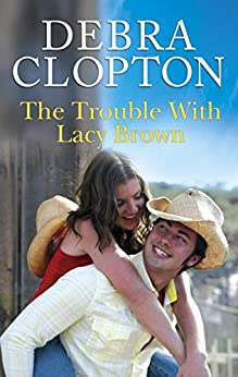 The Trouble with Lacy Brown (Mule Hollow Matchmakers)