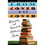 From Cover to Cover (revised edition): Evaluating and Reviewing Children's Book