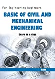 #5: Basic Civil and Mechanical Engineering: For engineering beginners (Common for all branches )