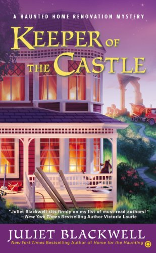 Keeper of the Castle: A Haunted Home Renovation Mystery