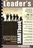 The Leader's SMARTbook, 3rd Rev. Ed. W/Change One (FM 7-0 SMARTupdate), Norman Wade, 0982485905