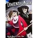 DimensioNoir Issue 1 (Volume 1)
