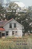 Odyssey of a Soul in Bondage, Jon E. Quick, 096394195X