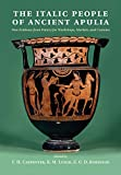 The Italic People of Ancient Apulia: New Evidence from Pottery for Workshops, Markets, and Customs