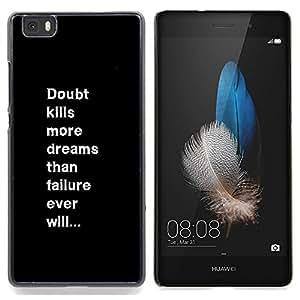 Jordan Colourful Shop - Doubt Failure Inspiring Message Text For HUAWEI P8 Lite - < Personalizado negro cubierta de la caja de pl??stico > -