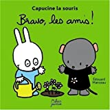 "Afficher ""Capucine la souris Bravo, les amis !"""