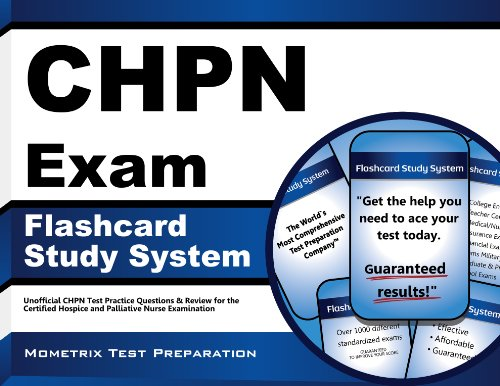 Download CHPN Exam Flashcard Study System: CHPN Test Practice Questions & Review for the Certified Hospice and Palliative Nurse Examination Pdf